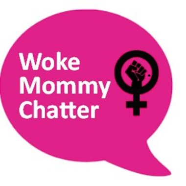 Woke Mommy Chatter1400